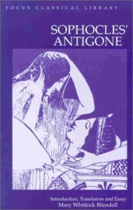 Sophocles : Antigone (Focus Classical Library)