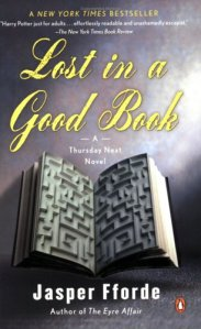 Lost in a Good Book (Thursday Next Novels)
