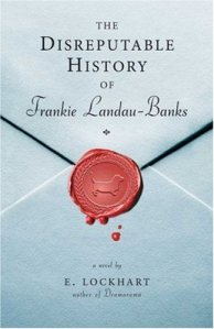 Disreputable History of Frankie Landau-Banks, The
