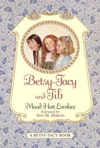Betsy-Tacy and Tib (Betsy and Tacy Books)